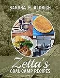 Zetta's Coal Camp Recipes (The Zetta Series Book 2) (English Edition)