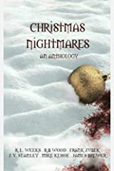 Christmas Nightmares: A horror Anthology Paperback