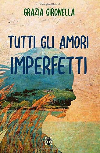 Tutti gli amori imperfetti