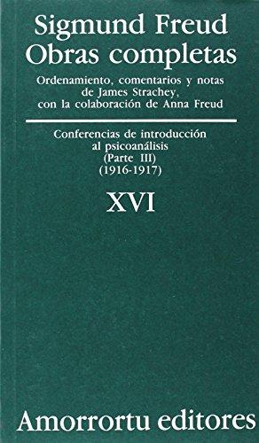 Obras Completas. Volumen 16: Conferencias de introducción al psicoanálisis (parte III) (1916-1917) (Obras Completas de Sigmund Freud)
