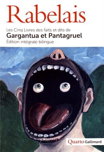 Les cinq livres des faits et dits de Gargantua et Pantagruel (Quarto)