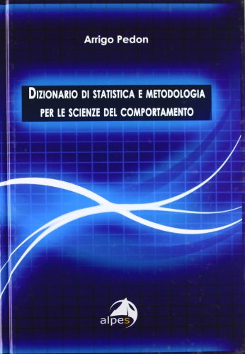 Dizionario di statistica e metodologia per le scienze del comportamento
