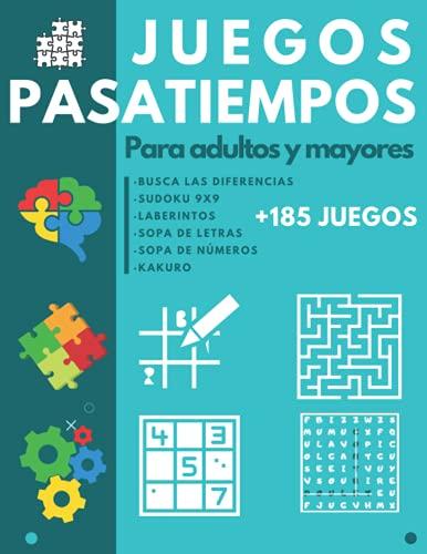 Juegos Pasatiempos para Adultos y Mayores: Libro de actividades para ancianos - Sopa de letras - Sudoku - Sopa de Números - Laberintos - Kakuro - Busca las diferencias