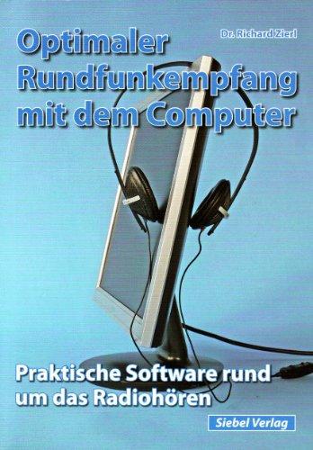 Optimaler Rundfunkempfang mit dem Computer: Praktische Software rund um das Radiohören