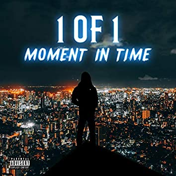 1 of 1 Moment in Time