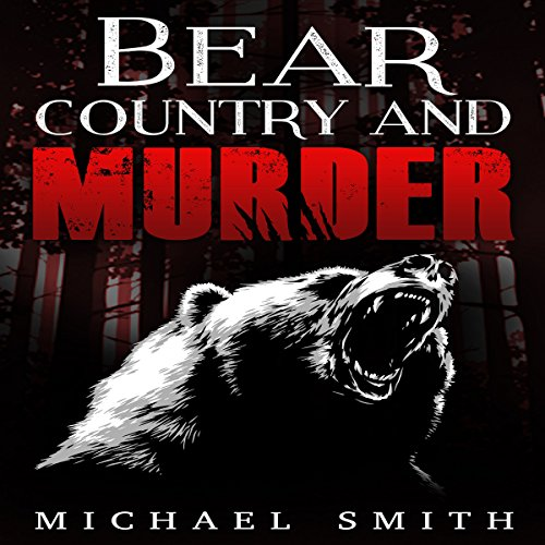 Bear Country and Murder audiobook cover art