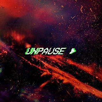 Unpause