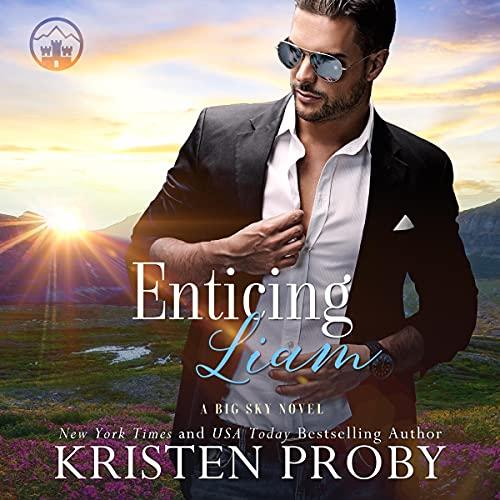 Enticing Liam: A Big Sky Novel: The Big Sky Series, Book 2