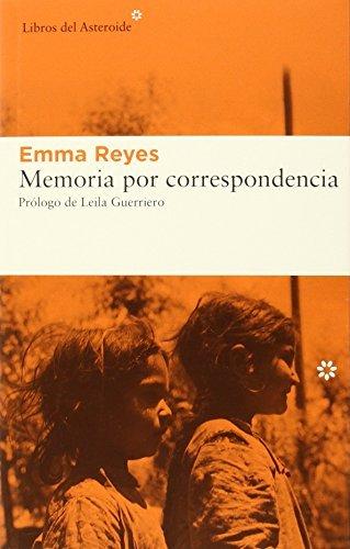 Memoria correspondencia by Emma Reyes1905-07-07