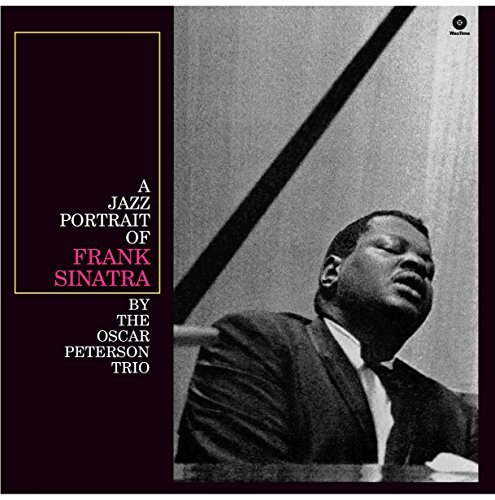A Jazz Portrait Of Frank Sinatra by Oscar Peterson