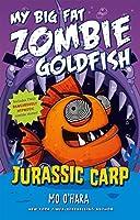 Jurassic Carp (My Big Fat Zombie Goldfish)
