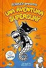 Rowley presenta una aventura superguay par Kinney