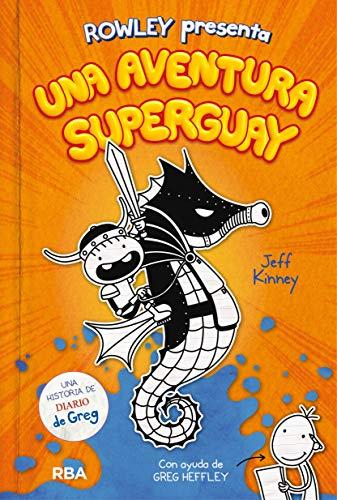 Rowley presenta una aventura superguay (DIARIO DE GREG)
