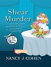 Shear Murder (The Bad Hair Day Mysteries Book 10)