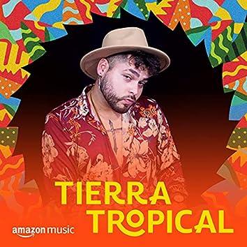 Tierra Tropical