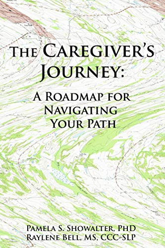 The Caregiver's Journey: A Roadmap for Navigating Your Path (English Edition)