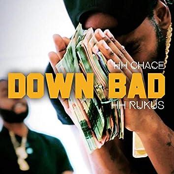 Down Bad (feat. HH Rukus)