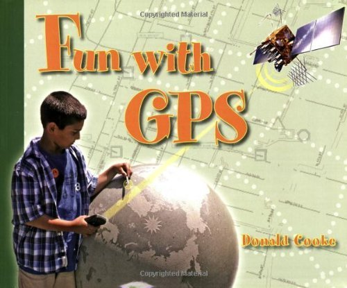 Fun with GPS by Donald Cooke (2005-07-01)