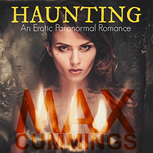 Haunting: An Erotic Paranormal Romance audiobook cover art