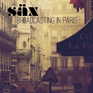 Broadcasting in Paris