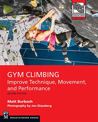 Gym Climbing: Improve Technique, Movement, and Performance