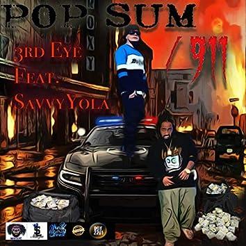 POP SUM / 911 (feat. Savvy Savvy)