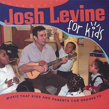 Josh Levine for Kids