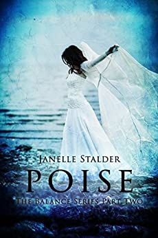 Poise (The Balance Series Book 2) by [Janelle Stalder]