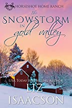 The Snowstorm in Gold Valley (Horseshoe Home Ranch Book 2)