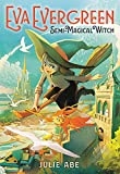 Eva Evergreen, Semi-Magical Witch (Eva Evergreen (1))