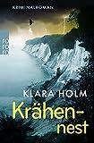 Krähennest von Klara Holm (26. März 2016) Taschenbuch