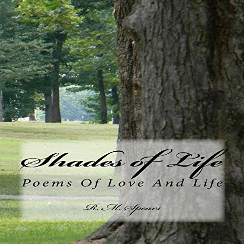 Shades of Life: Poems of Love and Life audiobook cover art