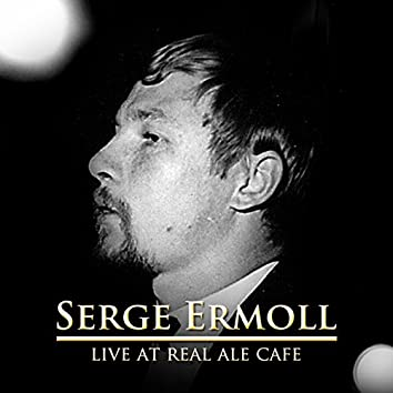 Live at Real Ale Cafe