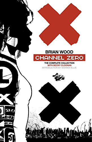 Channel Zero: The Complete Collection (English Edition)
