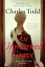 An Unmarked Grave: A Bess Crawford Mystery (Bess Crawford Mysteries Book 4)
