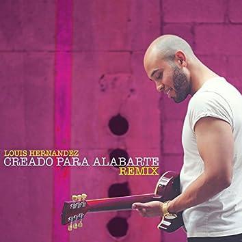 Creado para Alabarte (Remix)