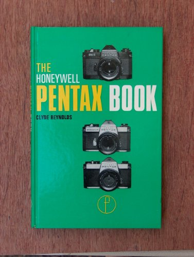 The Honeywell Pentax Book for Spotmatic F. SP1000 and ESII users