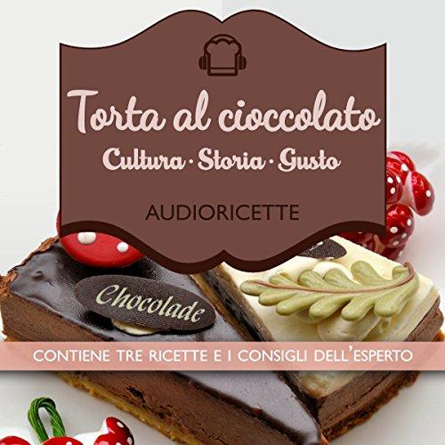 Torte al cioccolato  Audiolibri