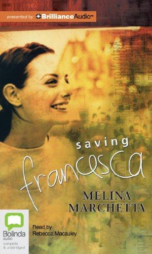 Saving Francesca [Audio CD] Marchetta, Melina and Macauley, Rebecca