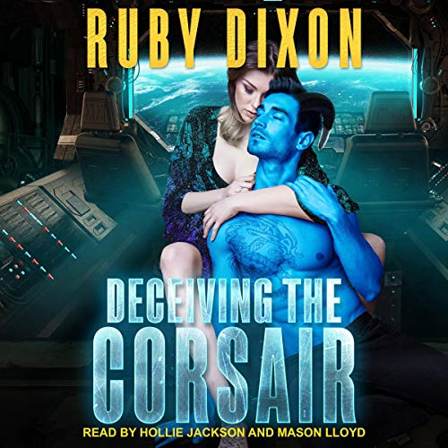 Deceiving the Corsair Audiobook By Ruby Dixon cover art