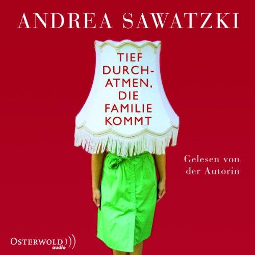 Tief durchatmen, die Familie kommt (Die Bundschuhs 1) audiobook cover art