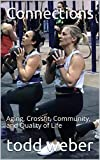 Connections: Aging, Crossfit, Community, and Quality of Life