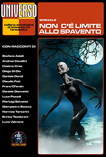 Non c'è limite allo spavento: Speciale (Universo) (Italian Edition)