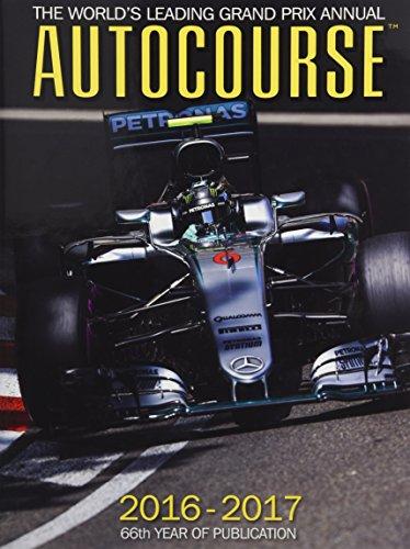 Autocourse Annual 2016 : The World's Leading Grand Prix Annual 2016