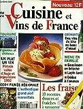 CUISINE ET VINS DE FRANCE n°4 : un plat un vin pintade vallée d'auge et anjou blanc 1992, leçon filmée régionale l'authentique grand aïoli marseillais, crémants des vins de fête au banc d'essai, menu en famille saucisson en brioche, lapin farci,...
