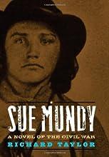 Sue Mundy: A Novel of the Civil War