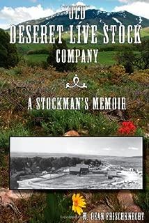 Old Deseret Live Stock Company: A Stockman's Memoir