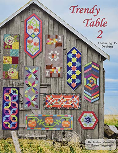 Anka\'s Treasures ANK327 Trendy Table 2 Book Featuring 15 Designs By Heather Peterson