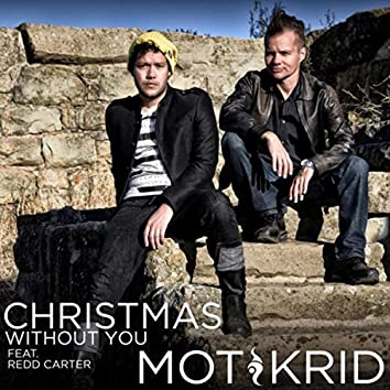 Christmas Without You (feat. Redd Carter)