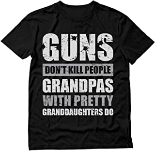 Guns Don't Kill Grandpas with Pretty Granddaughters Do Grandpa, Papa T-Shirt